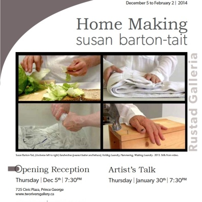 poster for Home Making exhibition, Rustad Galleria, Two Rivers Gallery, Prince George, BC